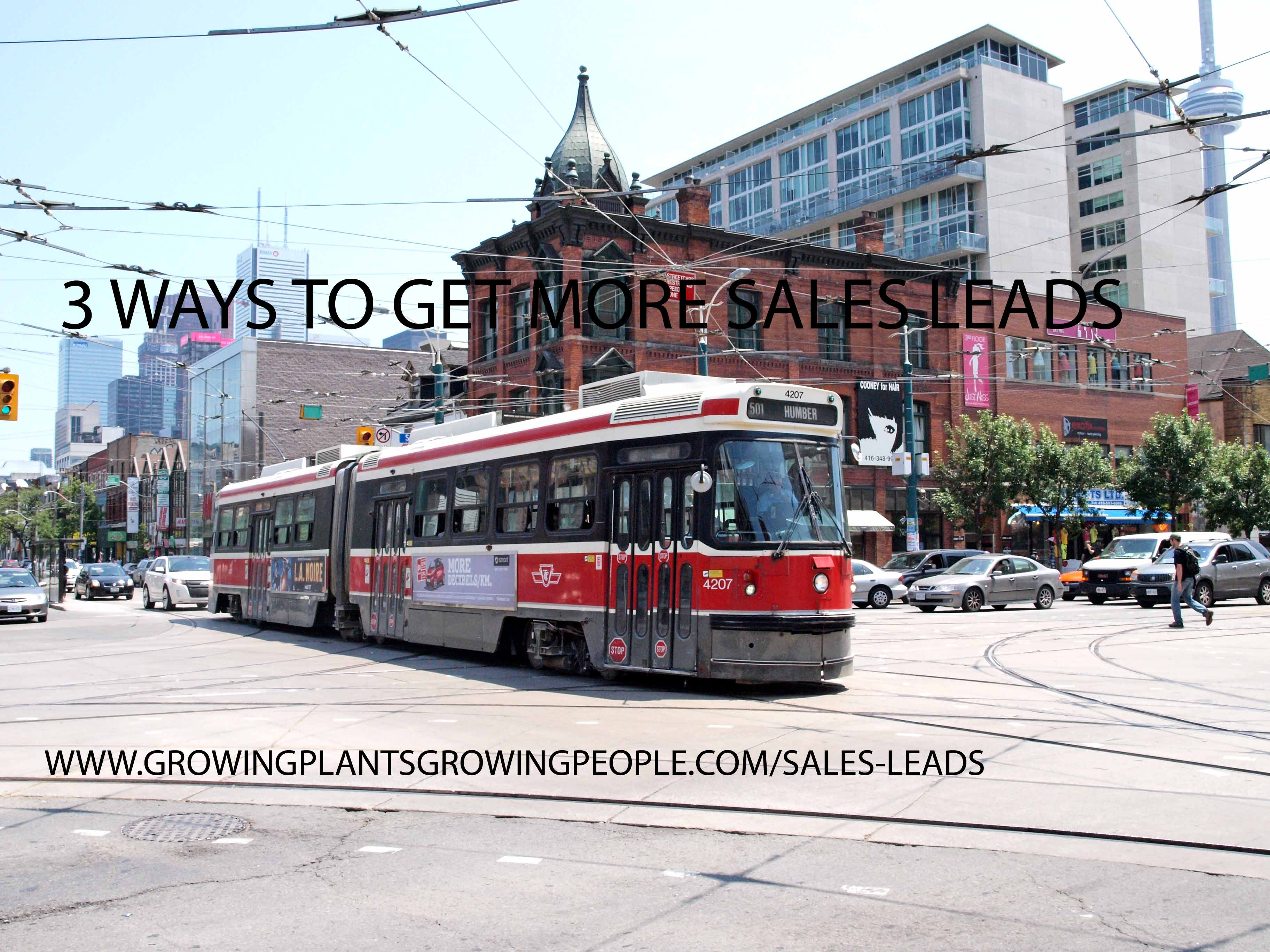 3 Ways to Get More Sales Leads